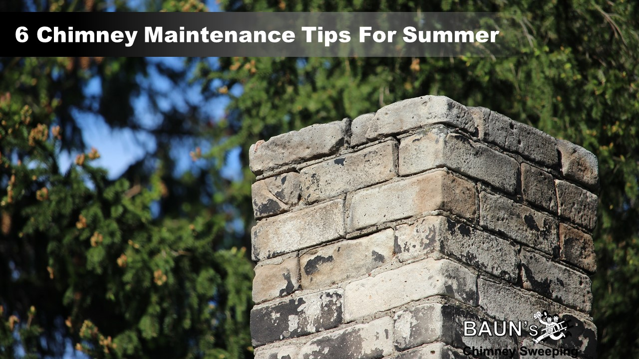 6 chimney maintenance tips for summer